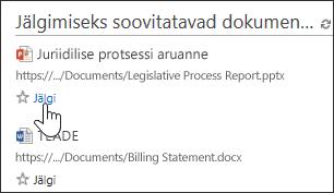 Dokumendi lisamiseks Office 365 jälgitud dokumentide loendisse valige dokumendi all olev nupp Jälgi.