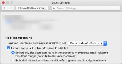 PowerPointi kasutamine > Eelistused sisselülitamiseks font faili manustamine