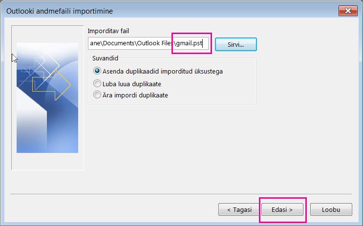 Valige loodud PST-fail, et saaksite selle importida.