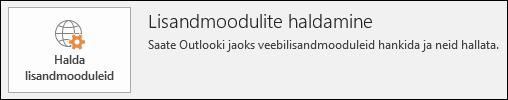 Lisandmoodulite haldamise nupp Outlookis