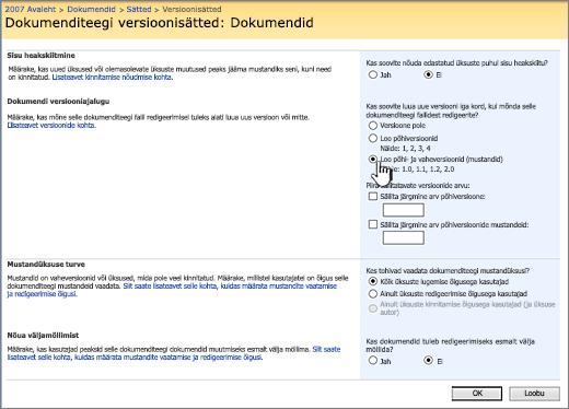 Versioonisätted versioonimise, kinnitamise ja sisseregistreerimise nõudmise sisselülitamiseks