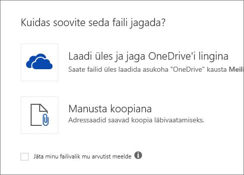 Kuidas soovite seda faili jagada?