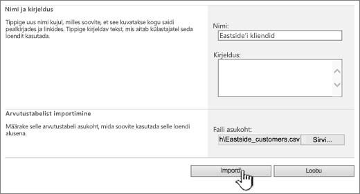 """Imporditud arvutustabeli loomise dialoogiboks, kus on esile tõstetud nupp """"Impordi"""""""
