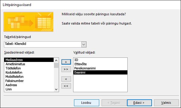 """Dialoogiboksis """"Lihtpäringuviisard"""" saate valida väljad, mida soovite kasutada."""