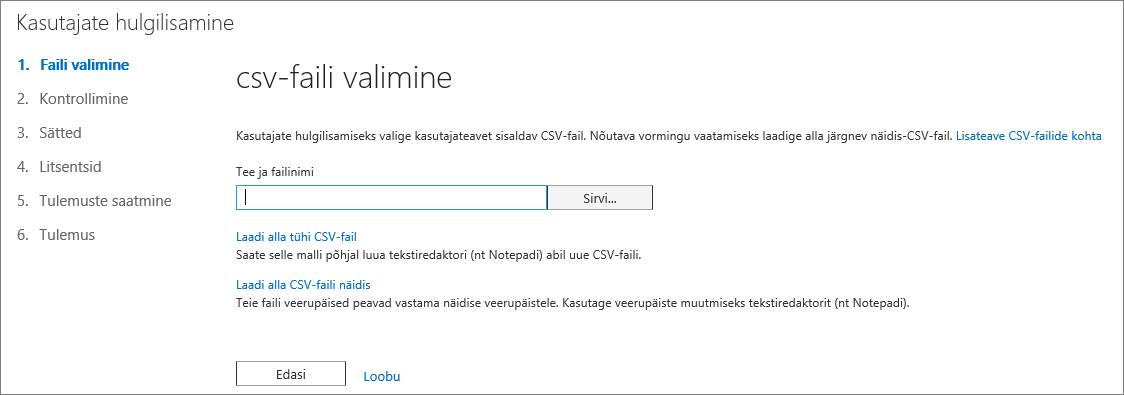 1. juhis – Kasutajate hulgilisamine – CSV-faili valimine