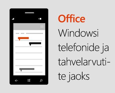 Klõpsake Office'i mobiilirakenduste häälestamiseks Windows 10 seadmes