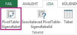 Menüü Lisa nupp PivotTable-liigendtabel
