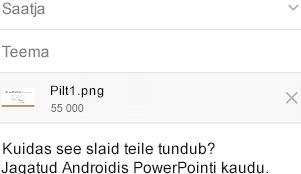 Pärast jagatava slaidi valimist saate selle saata oma Androidi seadme sõnumsiderakenduse kaudu