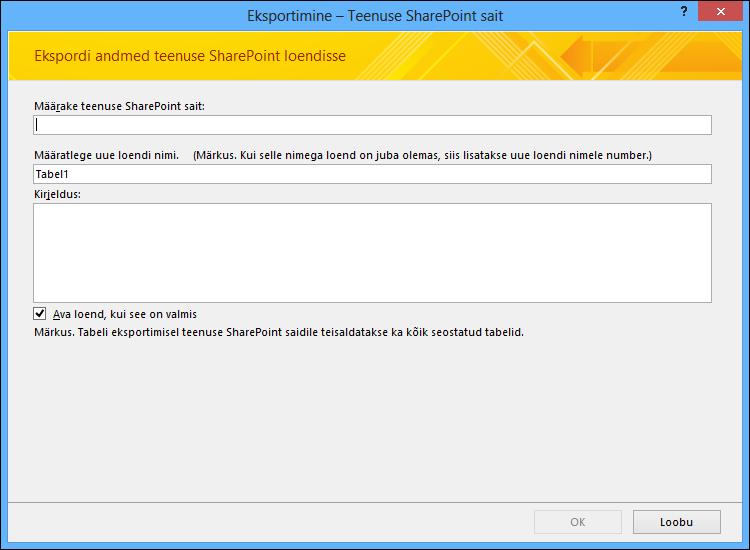Accessi tabeli või päringu eksportimiseks määrake SharePointi sait.
