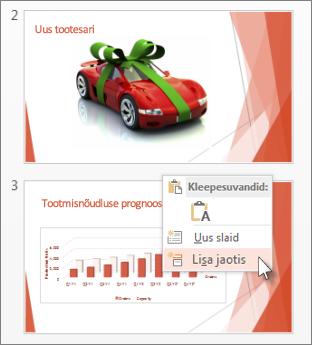 Kahe slaidi vahel klõpsamine jaotise lisamiseks
