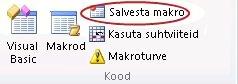 Nupp Salvesta makro menüü Arendaja jaotises Kood