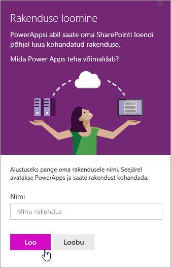 Pakkudes selle PowerApp nimi ja klõpsake siis nuppu Loo.