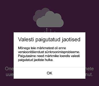 Valesti paigutatud jaotise teade Androidi jaoks loodud OneNote'is