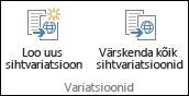 Kaks ikooni lindi variatsioonimenüüs: ikoon on Loo uus sihtkoht ja ikoon on Värskenda kõik sihtkohad