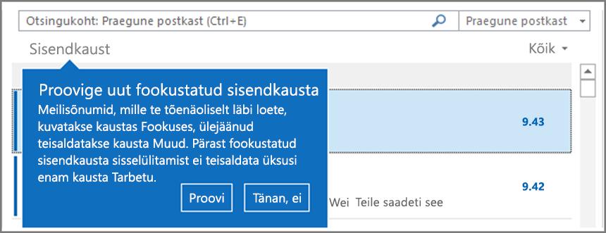 Pilt kasutajatele kättesaadavaks tehtud Fookustatud sisendkaustast ja taasavatud Outlookist.