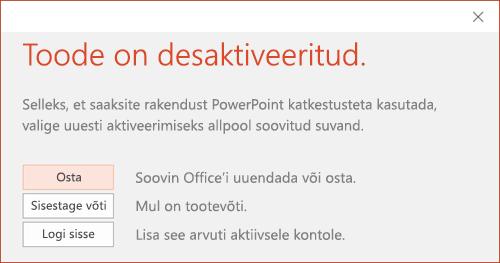 Kuvatakse sõnum, mis teatab, et Office'i install on desaktiveeritud.