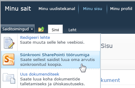Menüü Saiditoimingud käsk Sünkrooni SharePointi tööruumiga
