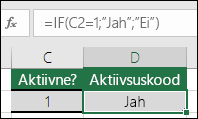 """Lahter D2 sisaldab järgmist valemit: =IF(C2=1;""""Jah"""";""""Ei"""")"""
