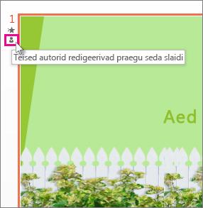 Teised kasutajad redigeerivad seda slaidi