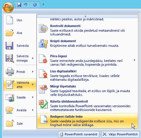 Klõpsake Office'i nuppu, valige ettevalmistamine, ja seejärel valige Redigeeri failide linke.