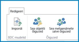 Teenuse Business Connectivity sätete lindimenüü Redigeeri kuvatõmmis, kus on näha BDC mudeli importimise nupp ja õiguste sätted.
