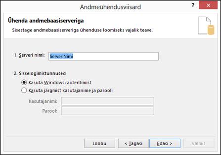 Andmeühendusviisardi > Loo ühendus serveriga