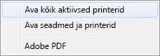 """Valige käsk """"Ava kõik aktiivsed printerid""""."""