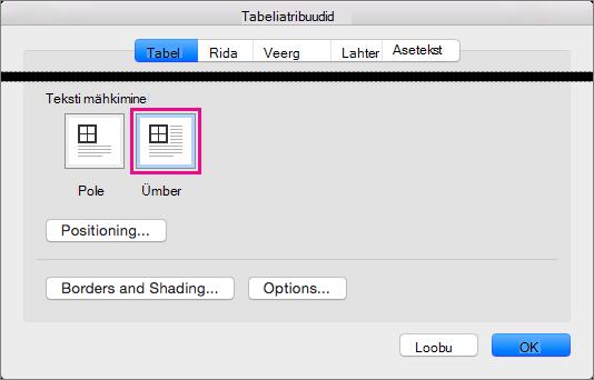 Kui soovite, et tekst mähitakse valitud tabeli ümber, klõpsake nuppu ümber.