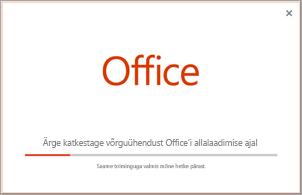 Office'i rakenduse installimise edusammud
