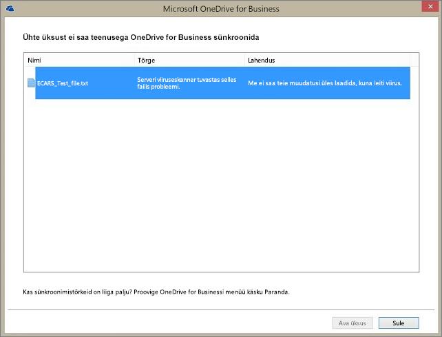 Kuvatõmmis dialoogiboksist, kus on näha, et 1 üksust ei saa OneDrive for Businessiga sünkroonida, kuna serveri viirusetuvasti tuvastas failiga seotud probleemi.