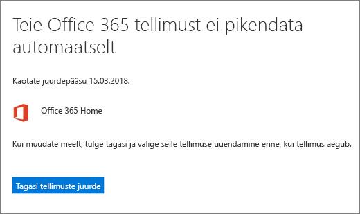 Kuvatõmmis Office 365 koduversiooni tellimuse tühistamisel kuvatavast kinnituslehest.