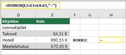 """Lahter H4 väärtusega =IFERROR(E2+E3+E4+E5,""""--"""")"""