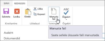 Menüü Redigeeri, kus on esile tõstetud nupp Manusta fail.