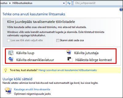 Windowsi hõlbustuskeskuse dialoogiboks, mille kaudu saate hõlbustustehnoloogiat valida