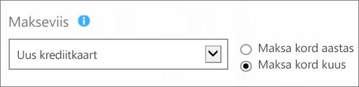 """Kuvatõmmis lehe """"Kuidas soovite maksta?"""" jaotisest """"Makseviis"""", kus on valitud suvandid """"Uus krediitkaart"""" ja """"Maksa kord kuus""""."""
