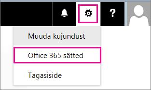 Office 365 sätted saate valida sätete menüüst.