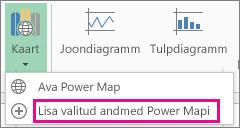 Käsk Lisa valitud andmed Power Mapi