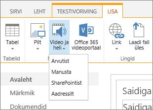 """SharePoint Online'i lindi kuvatõmmis. Valige """"Lisa"""" ning seejärel """"Video ja heli"""", et lisada fail kas oma arvutist, SharePointi asukohast, veebiaadressilt või manustamiskoodi abil."""