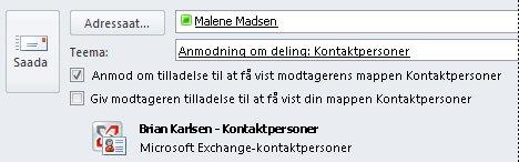 Teise kasutaja Exchange'i kontaktidele juurdepääsu taotlemine