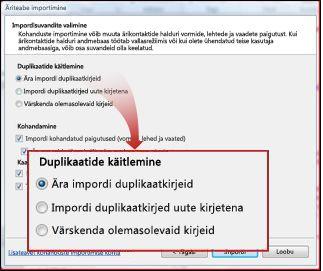Importimise aken, duplikaatide jaotis