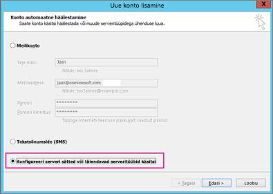 Valige Konfigureeri serveri sätted või muud teenuse tüübid käsitsi.