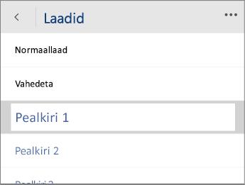 Kuvatõmmis Word Mobile'i menüüst Laadid, kus on valitud Pealkiri 1.