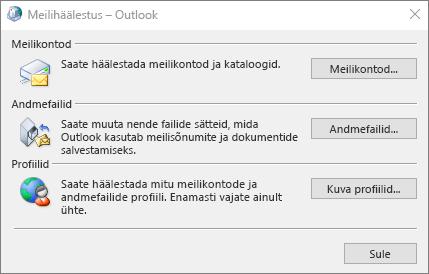 Meilihäälestus – Outlooki dialoogiboks, millele pääseb juurde juhtpaneeli meilisätete kaudu