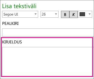 Tekstivälja dialoogiboks, kus on esile tõstetud kirjeldus
