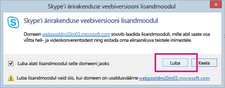 Skype'i ärirakenduse veebiversiooni lisandmooduli domeeni usalduväärseks märkimine