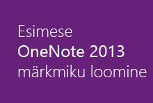Esimese OneNote 2013 märkmiku loomine