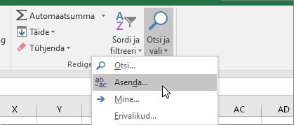 Menüü Avaleht > Otsi ja vali > Asenda