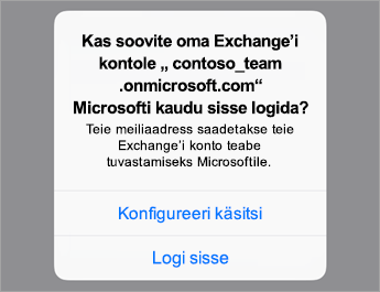 """Kui kasutate Office 365, puudutage käsku """"Sign In"""" (""""Logi sisse""""), või kui teil on organisatsiooni serverisätted, puudutage käsku """"Configure Manually"""" (""""Konfigureeri käsitsi"""")."""