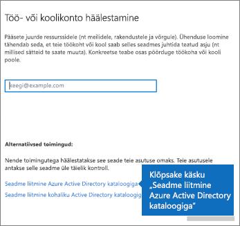 Klõpsake käsku Seadme liitmine Azure Active Directory kataloogiga.