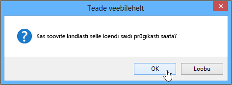 Loendi kustutamine kinnituse dialoogiboks, kus esile tõstetud nupp OK